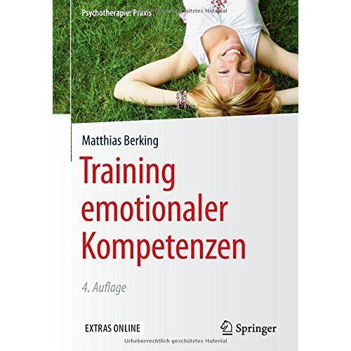 Matthias Berking - Training emotionaler Kompetenzen (Psychotherapie: Praxis) - Preis vom 13.05.2021 04:51:36 h