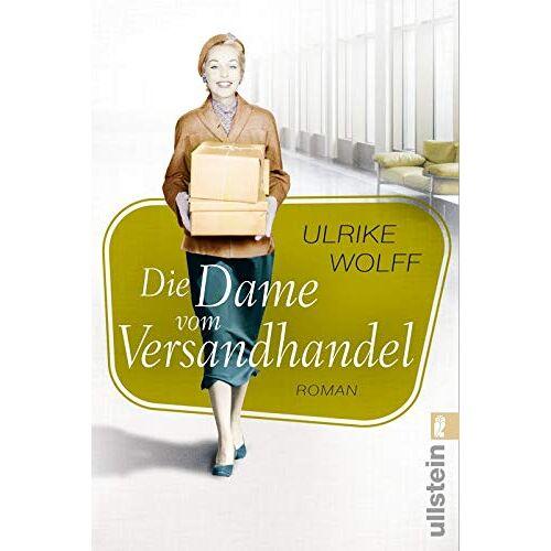 Ulrike Wolff - Die Dame vom Versandhandel: Roman - Preis vom 20.10.2020 04:55:35 h