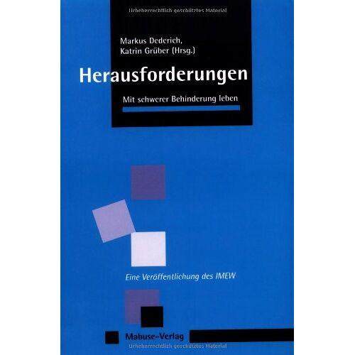 Markus Dederich - Herausforderungen: Mit schwerer Behinderung leben - Preis vom 13.05.2021 04:51:36 h