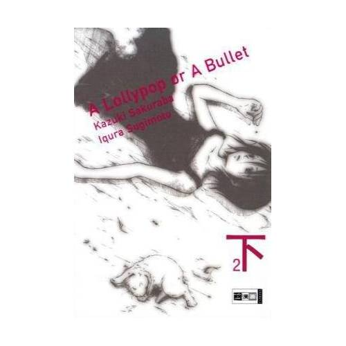 Iqura Sugimoto - A lollypop or a bullet 02 - Preis vom 05.09.2020 04:49:05 h