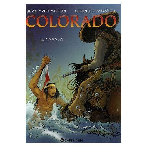 Jean-Yves Mitton - Colorado, Tome 1 : Navaja - Preis vom 05.09.2020 04:49:05 h