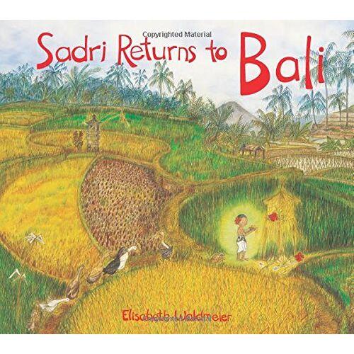 Elisabeth Waldmeier - Sadri Returns to Bali: A Tale of the Balinese Galungan Festival - Preis vom 10.05.2021 04:48:42 h