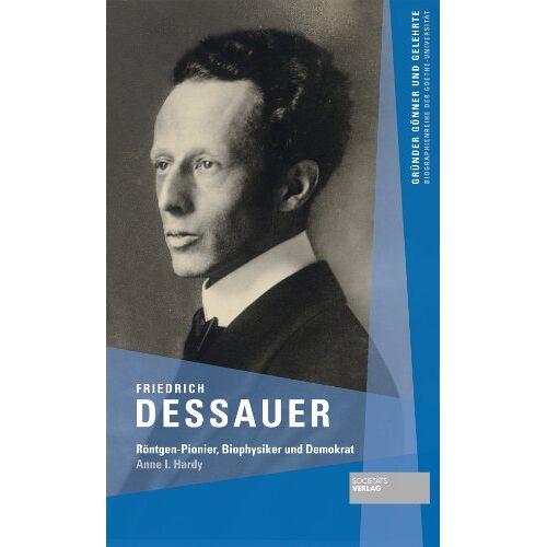 Anne Hardy - Friedrich Dessauer - Preis vom 23.02.2021 06:05:19 h