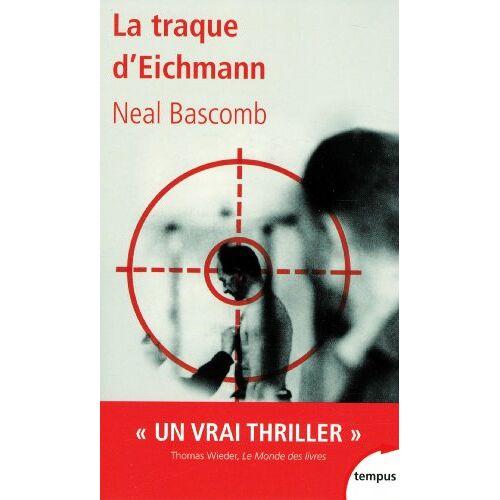 Neal Bascomb - La traque d'Eichmann - Preis vom 28.02.2021 06:03:40 h