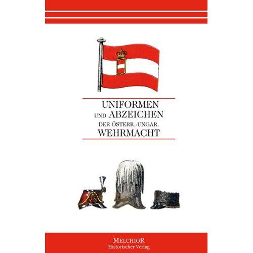 XXX - Uniformen und Abzeichen der Österr.-ungar. Wehrmacht - Preis vom 27.02.2021 06:04:24 h