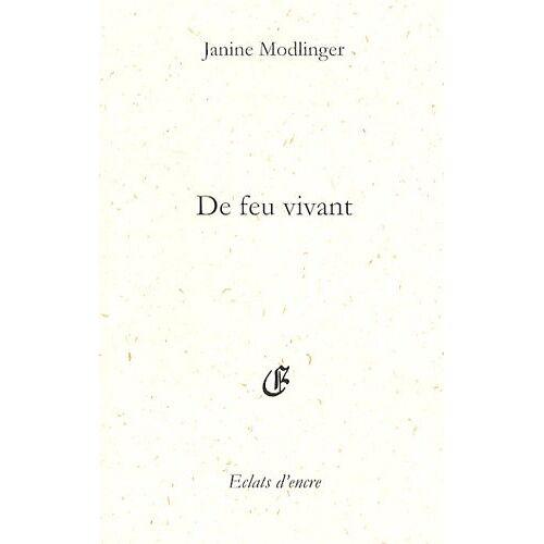 Janine Modlinger - De feu vivant - Preis vom 18.04.2021 04:52:10 h