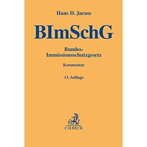 Jarass, Hans D. - Bundes-Immissionsschutzgesetz: Kommentar - Preis vom 08.04.2021 04:50:19 h