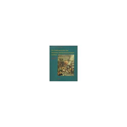 Renate Trnek - Die Gemäldegalerie der Akademie der bildenden Künste in Wien. Die Sammlung im Überblick - Preis vom 28.03.2020 05:56:53 h