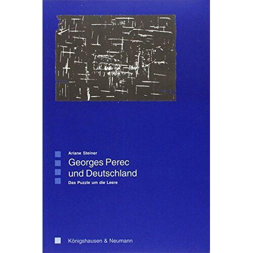 Ariane Steiner - Georges Perec und Deutschland: Das Puzzle um die Leere - Preis vom 28.02.2021 06:03:40 h