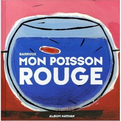 Barroux - Mon poisson rouge - Preis vom 04.09.2020 04:54:27 h