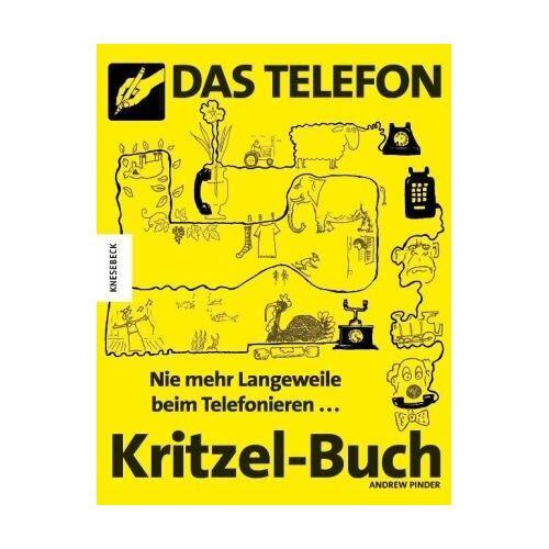 Andrew Pinder - Das Telefon-Kritzel-Buch: Nie mehr Langeweile beim Telefonieren - Preis vom 20.01.2020 06:03:46 h