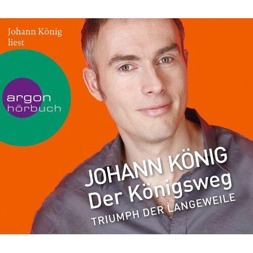Johann König - Der Königsweg: Triumph der Langeweile - Preis vom 20.10.2020 04:55:35 h