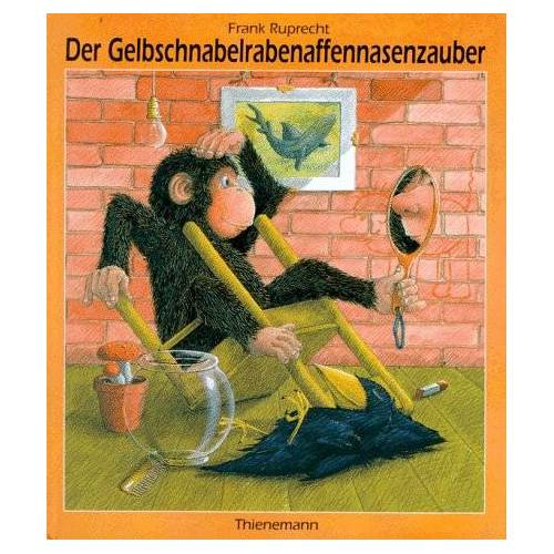 Frank Ruprecht - Der Gelbschnabelrabenaffennasenzauber - Preis vom 09.05.2021 04:52:39 h