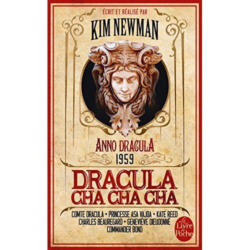 Kim Newman - Anno Dracula, Tome 3 : Dracula cha cha cha - Preis vom 18.10.2020 04:52:00 h