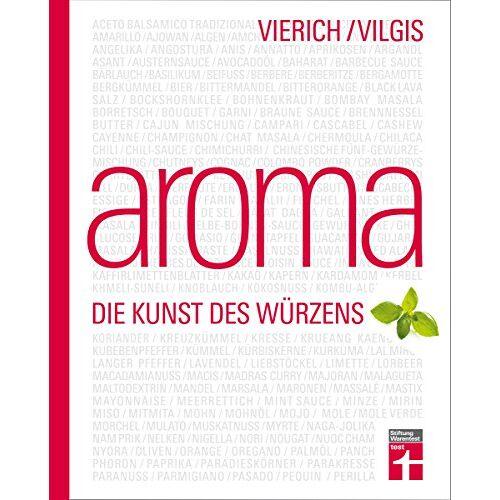 Thomas Vierich - Aroma: Die Kunst des Würzens - Preis vom 17.01.2021 06:05:38 h