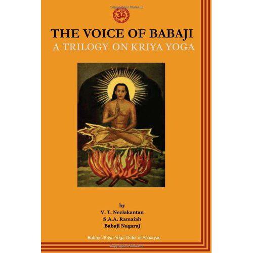 V. T. Neelakantan - The Voice of Babaji A Trilogy on Kriya Yoga - Preis vom 31.03.2020 04:56:10 h