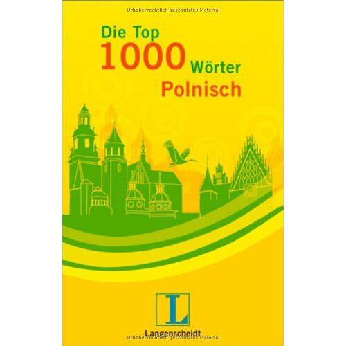Ewa Lemiesz - Langenscheidt Die Top 1000 Wörter Polnisch: Polnisch - Deutsch - Preis vom 22.04.2021 04:50:21 h