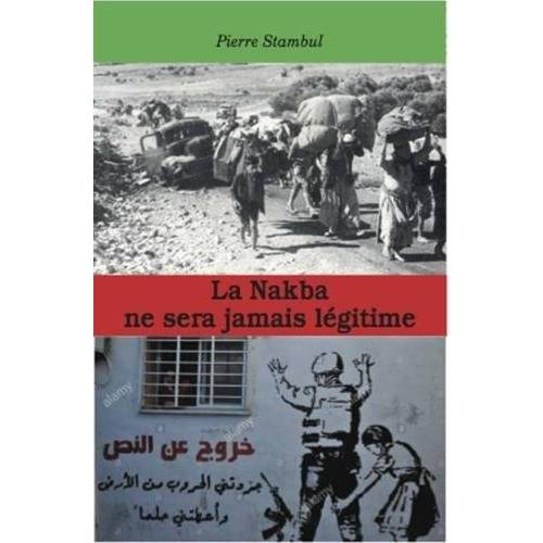 - La Nakba ne sera jamais légitime - Preis vom 05.09.2020 04:49:05 h