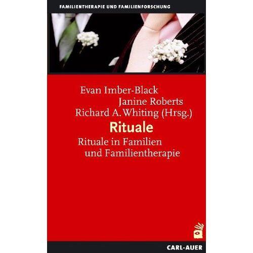 Evan Imber-Black - Rituale: Rituale in Familien und Familientherapie - Preis vom 26.10.2020 05:55:47 h