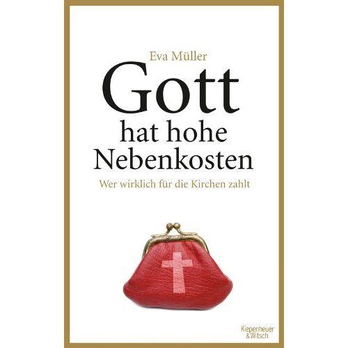 Eva Müller - Gott hat hohe Nebenkosten: Wer wirklich für die Kirchen zahlt - Preis vom 25.02.2021 06:08:03 h