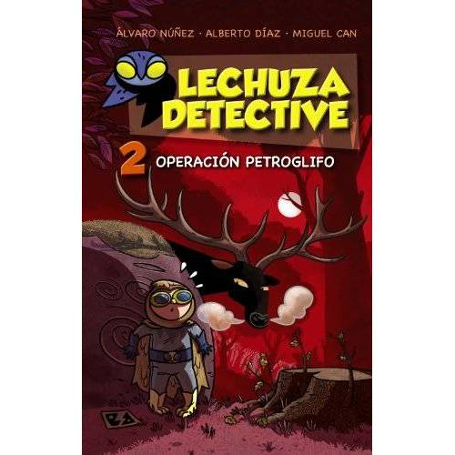 Alberto Díaz Pérez - Lechuza detective 2. Operación petroglifo (LITERATURA INFANTIL (6-11 años) - Lechuza Detective) - Preis vom 13.04.2021 04:49:48 h