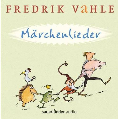 Fredrik Vahle - Märchenlieder: 9 Lieder nach den Brüder Grimm - Preis vom 21.10.2020 04:49:09 h