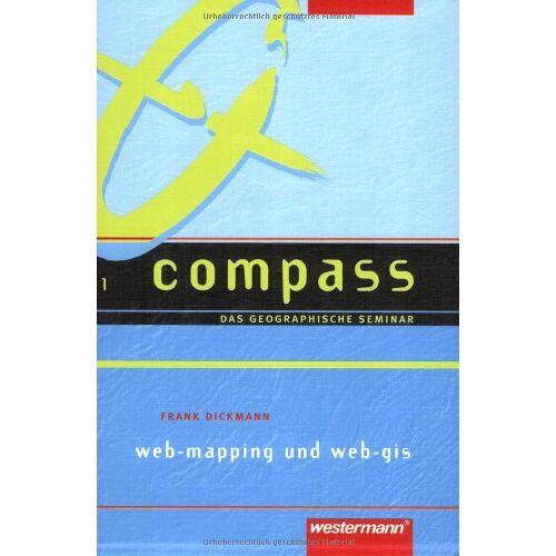 Frank Dickmann - Web-Mapping und Web-GIS, mit CD-ROM. - Preis vom 05.05.2021 04:54:13 h