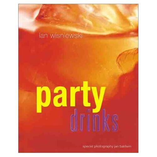 Ian Wisniewski - Party Drinks - Preis vom 14.05.2021 04:51:20 h