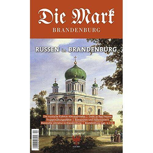 Karl Schlögel - Russen in Brandenburg (Die Mark Brandenburg) - Preis vom 07.03.2021 06:00:26 h