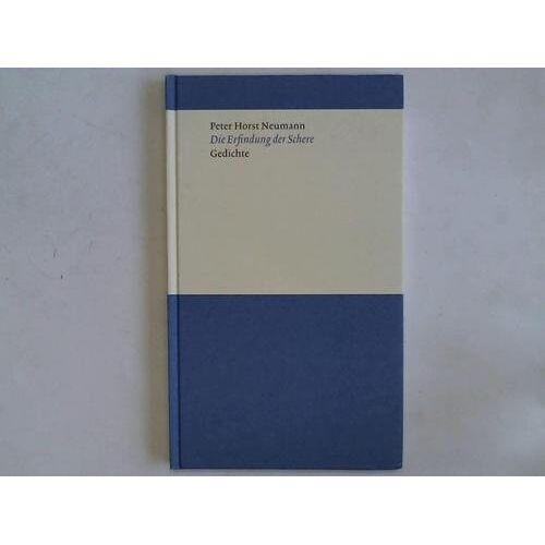 Neumann, Peter H - Die Erfindung der Schere: Gedichte - Preis vom 24.01.2021 06:07:55 h