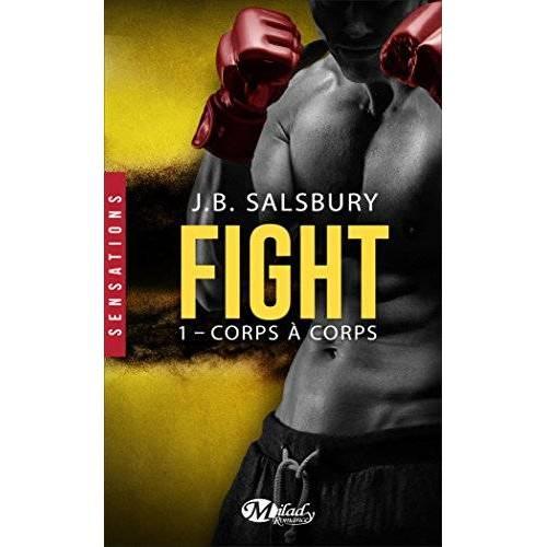 J.B. Salsbury - Fight, Tome 1 : Corps à corps - Preis vom 26.02.2021 06:01:53 h