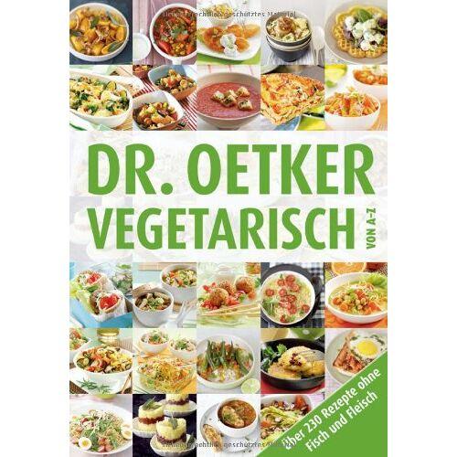 Dr. Oetker - Vegetarisch von A-Z - Preis vom 13.05.2021 04:51:36 h