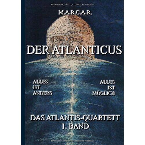 M.A.R.C.A.R. - Der Atlanticus: Das Atlantis-Quartett, 1. Band - Preis vom 04.09.2020 04:54:27 h