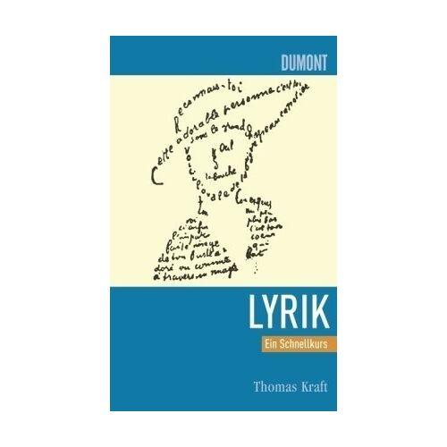Thomas Kraft - Deutsche Lyrik. Ein Schnellkurs - Preis vom 12.05.2021 04:50:50 h