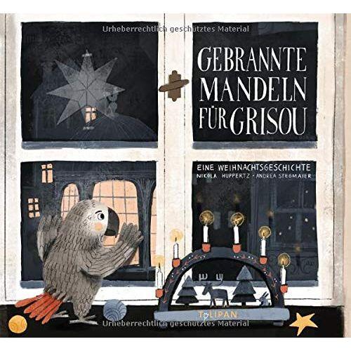 Nikola Huppertz - Gebrannte Mandeln für Grisou - Preis vom 05.09.2020 04:49:05 h