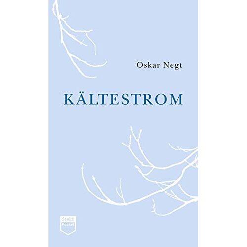 Oskar Negt - Kältestrom - Preis vom 20.10.2020 04:55:35 h