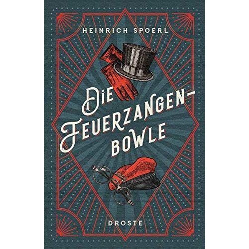 Heinrich Spoerl - Die Feuerzangenbowle: Eine Lausbüberei in der Kleinstadt - Preis vom 25.02.2021 06:08:03 h