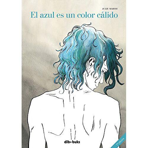 Julie Maroh - El azul es un color cálido (Emocionate (dibbuks)) - Preis vom 21.04.2021 04:48:01 h