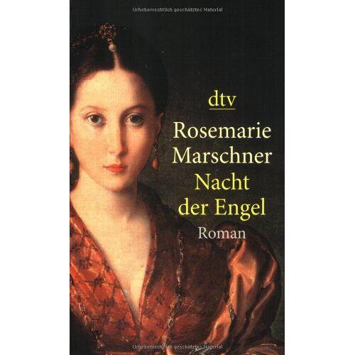 Rosemarie Marschner - Nacht der Engel: Roman - Preis vom 18.04.2021 04:52:10 h