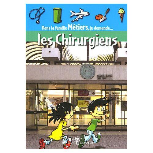 Jean Malye - Les Chirurgiens - Preis vom 18.11.2020 05:46:02 h