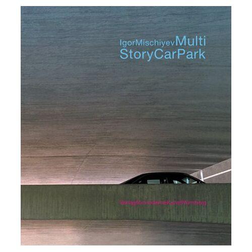 Martin Berghammer - Igor Mischiyev. Multi Story Car Park - Preis vom 11.05.2021 04:49:30 h