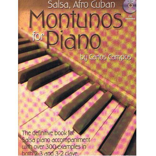 Carlos Campos - Salsa, Afro Cuban - Montunos for piano + CD - Preis vom 21.01.2021 06:07:38 h