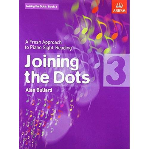 - Joining the Dots, Book 3 (piano): A Fresh Approach to Piano Sight-Reading (Joining the Dots (ABRSM)) - Preis vom 18.10.2020 04:52:00 h