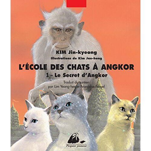 Jin-kyeong Kim - L'Ecole des chats à Angkor, tome 1 - Le Secret d'Angkor - Preis vom 15.04.2021 04:51:42 h