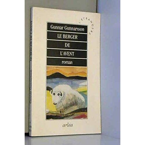 Gunnar Gunnarsson - Le berger de l'Avent (Arléa) - Preis vom 21.10.2020 04:49:09 h