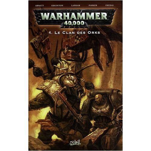 Dan Abnett - Warhammer 40.000, Tome 4 : Le clan des Orks - Preis vom 07.04.2020 04:55:49 h
