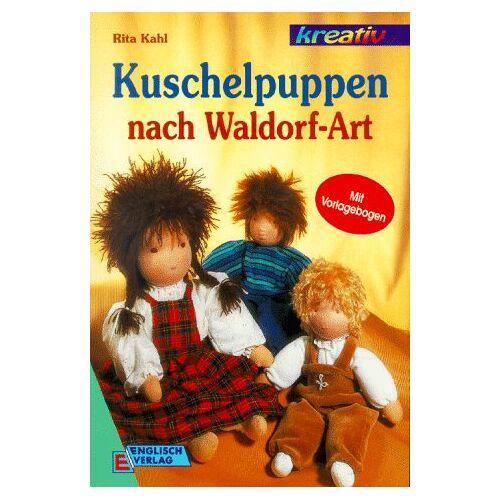 Rita Kahl - Kuschelpuppen nach Waldorf- Art - Preis vom 22.01.2021 05:57:24 h