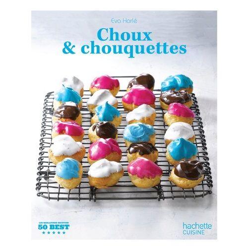 Eva Harlé - Choux et chouquettes - Preis vom 11.05.2021 04:49:30 h