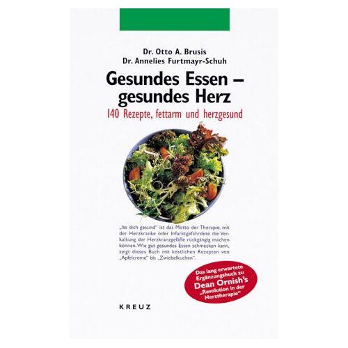 Brusis, Otto A. - Gesundes Essen - gesundes Herz. 140 Rezepte, fettarm und herzgesund - Preis vom 20.01.2021 06:06:08 h