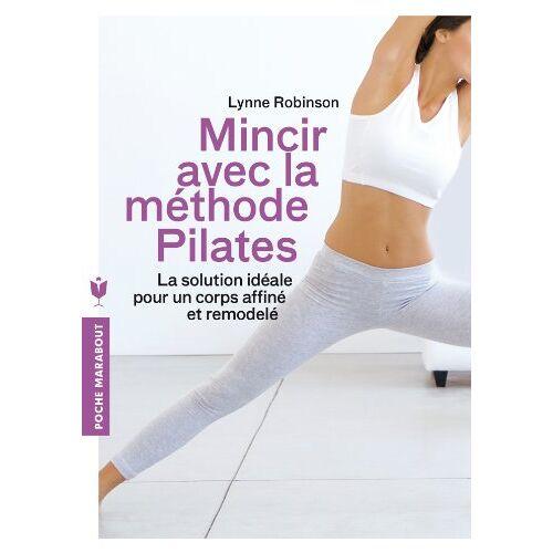 Lynne Robinson - Mincir grâce à la méthode Pilates - Preis vom 07.04.2020 04:55:49 h